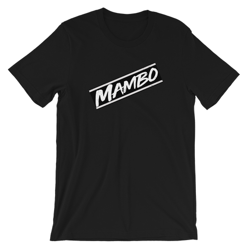 Mambo Unisex T-Shirt | Tshirt | Great Latin Clothing