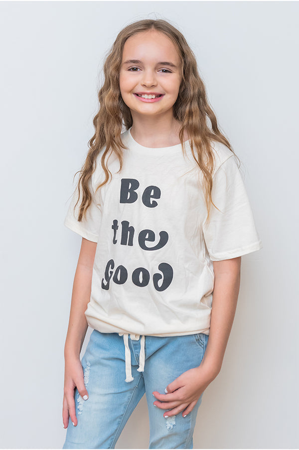 Be The Good Kids/Toddler Tee