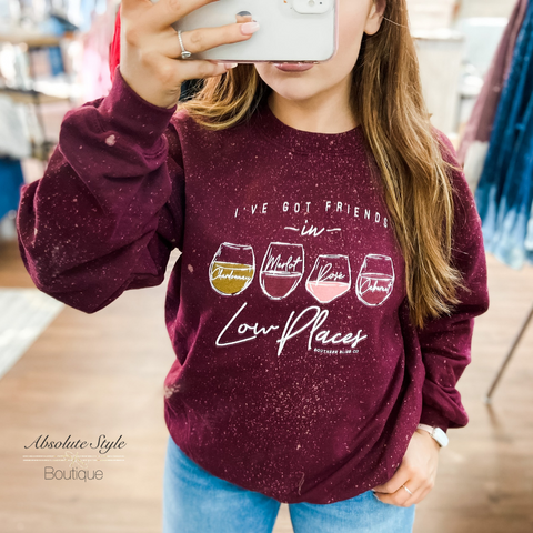 I've Got Friends Low Places - Wine Sweatshirt