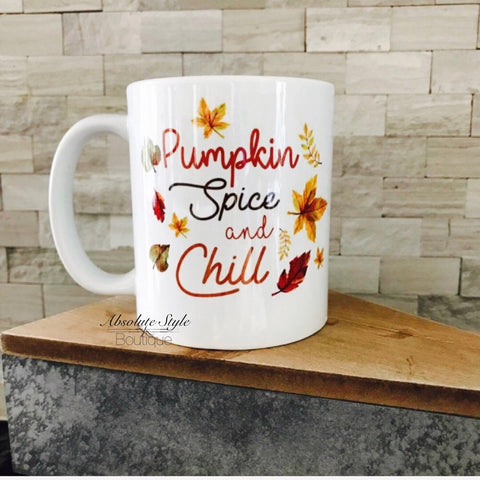 Pumpkin Spice and Chill Coffee Mug