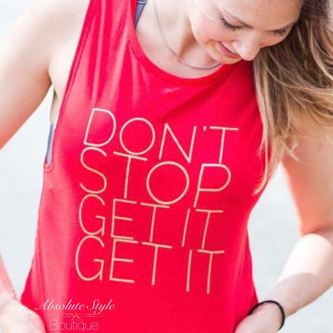 Don't Stop - Muscle Tank
