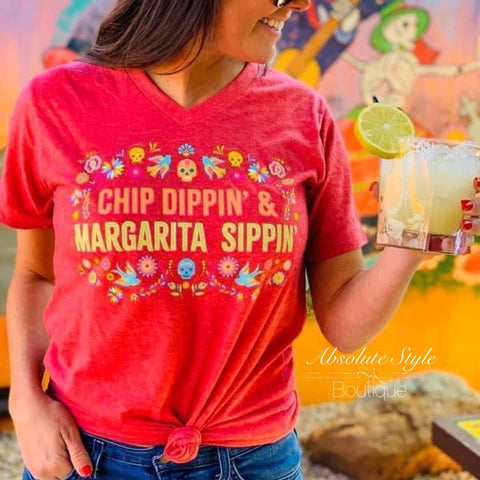 Chip Dippin' & Margarita Sippin' Tee