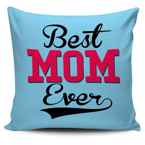 NP Best Mom Ever Pillowcase