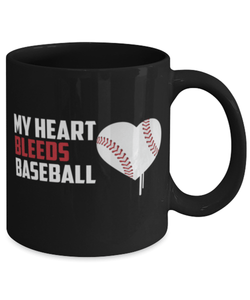 Funny Baseball Coffee Mug 11oz - My heart bleeds baseball