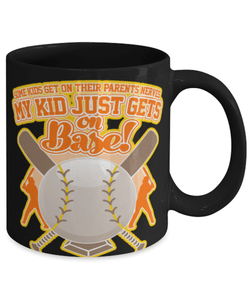 Proud Baseball Parents Mom/Dad Funny Coffee Mug Cup 11oz - My Kid Just Gets on Base