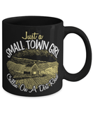 Small town girl chillin on a dirt road mug - Farm girl mug - Country girl mug
