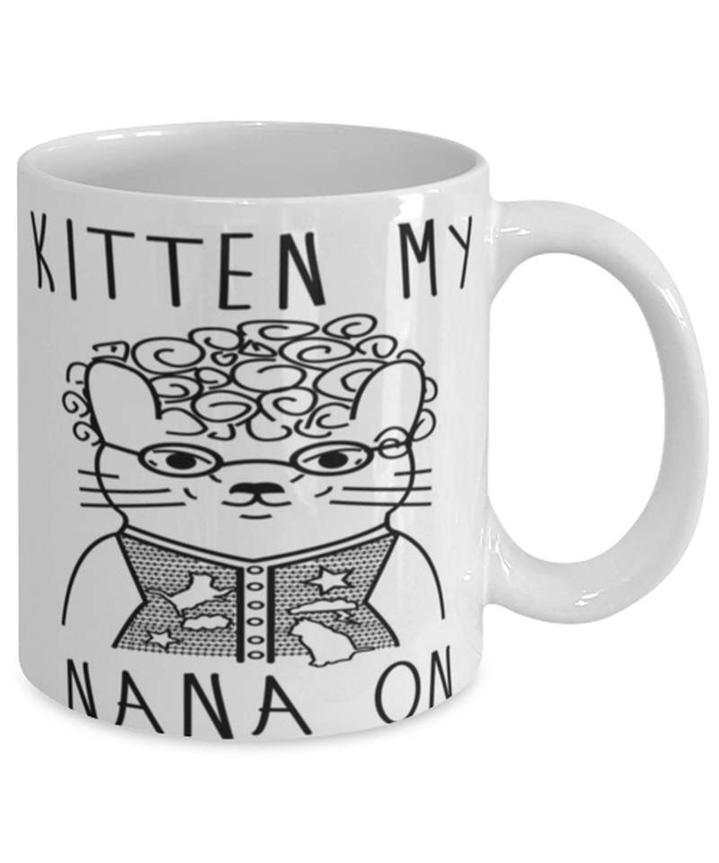 Kitten My Nana On Funny Cat Grandma Pun coffee mug