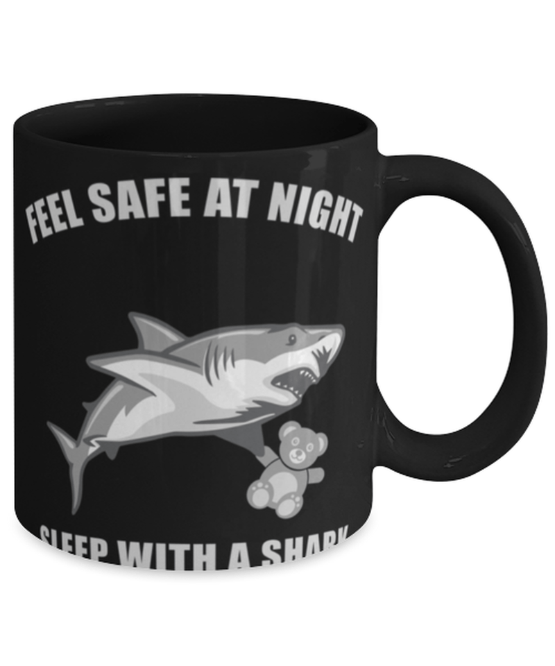 "Funny shark mug - ""Feel safe at night""  - Shark lover - I love sharks - Shark lover - 11oz coffee mug - Christmas stocking filler"