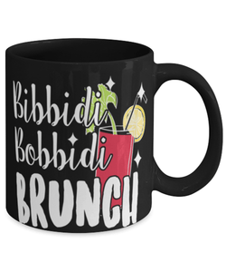 "Funny Brunch mug ""Bibbidy bobbidy brunch"" - Quote mug - Bachelorette ideas - Quote mug - Breakfast club - 11oz coffee mug - Christmas stocking filler"