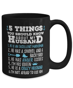 Funny wife mug from husband - 5 things you should know about my husband - 1st Anniversary - 2nd Anniversary - 15oz coffee mug