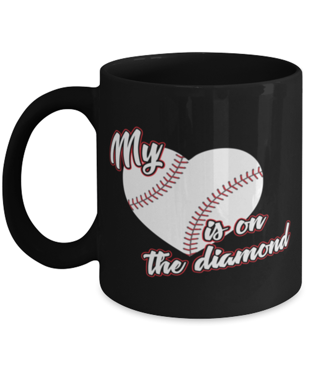 Funny Love Baseball Mom Dad Coffee Cup Mug 11oz - My Heart Is On The Diamond