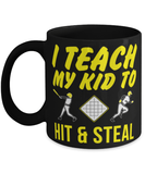 Baseball Parents Mom/Dad Funny Coffee Mug Cup 11oz - I teach my kids to hit and steal