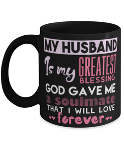 Funny husband mug - My husband is my greatest blessing God gave me