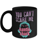Aunt coffee cup - best aunt mug - funny auntie gift - You can't scare me I'm an Auntie