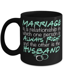 Marriage gift for wife - marriage quote - Mrs always right mug