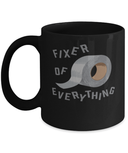 Funny DIY mug - 'Fixer of everything'