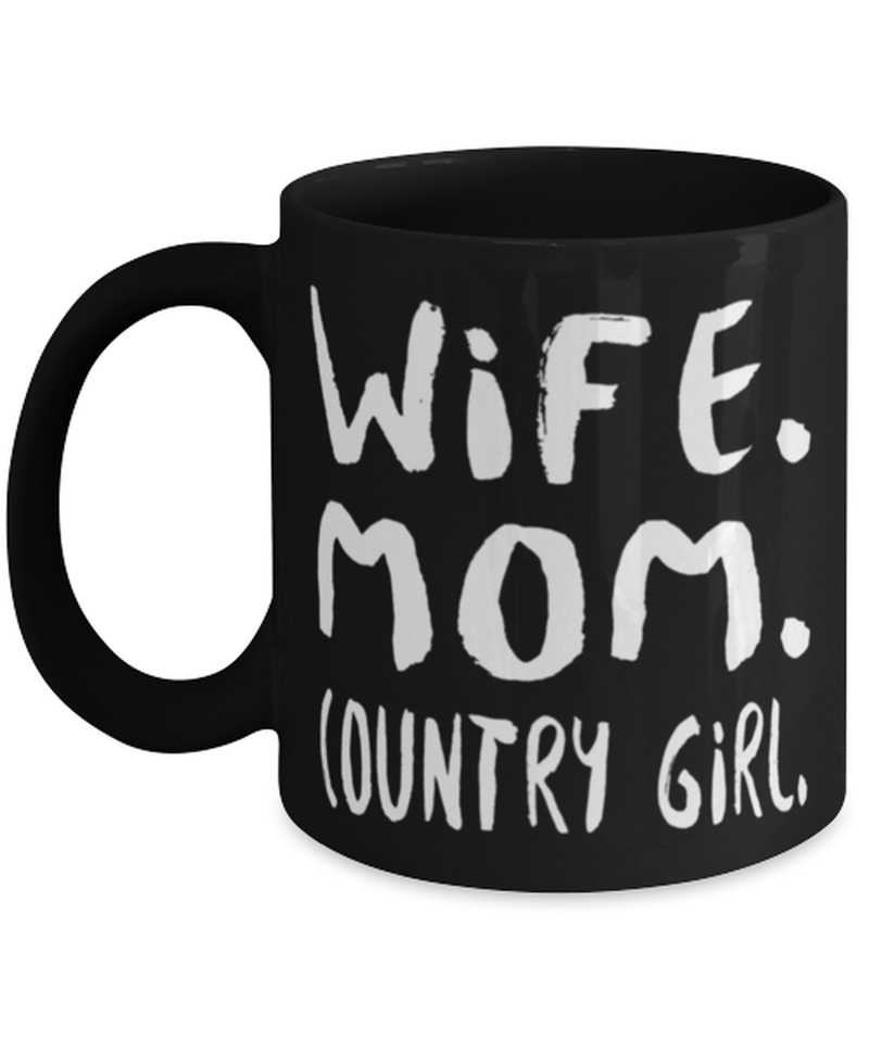 Country wife mug - Wife Mom Country Girl - Country Girl