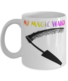"Funny makeup artist 11oz coffee mug - ""My magic wand"" - Make-up artist - Make up quote"