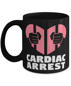 "Funny heart pun mug ""Cardiac arrest"" - For her - For him - 11oz coffee mug - Christmas stocking filler - Black Friday mug"