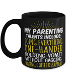 "Funny parenting mug ""My parenting talents include"" - New mom mug - New mama - New dad - 11oz coffee mug - Christmas stocking filler"