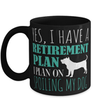 "Funny retirement ""Spoiling my dog mug"" - Rescue dog lover - Rescue dog mom - Dog mom - Dog mug - Retirement gift"