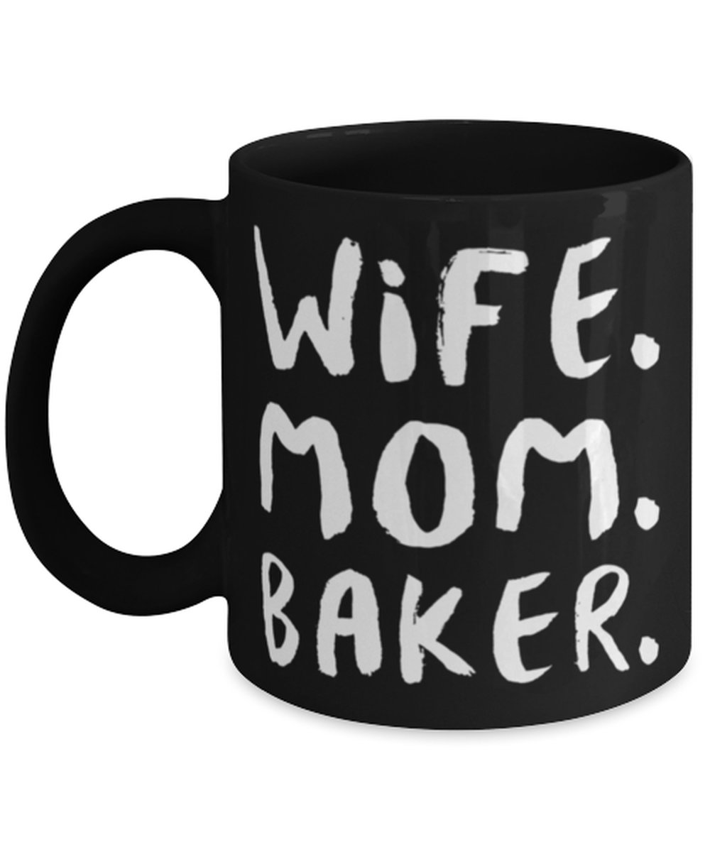 Wife Mom Baker mug - Baker gift - Baking mug - Gift for Wife - Housewarming Gift - Gift for Mom - Gift for Grandma