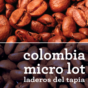 COLOMBIA MICRO LOT COFFEE: LADEROS DEL TAPIA CASTILLO