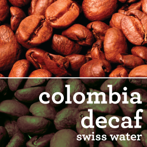 COLOMBIAN SWISS WATER DECAFFEINATED COFFEE