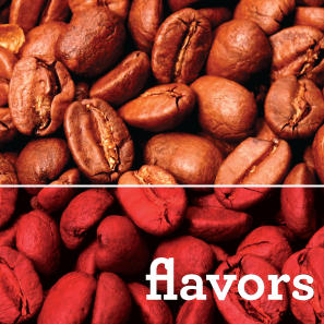 CHOOSE FROM OVER 80 FLAVORED COFFEES