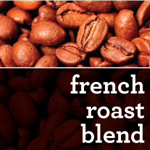 FRENCH ROAST COFFEE BLEND