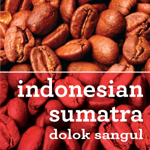 INDONESIAN SUMATRA DOLOK SANGUL COFFEE