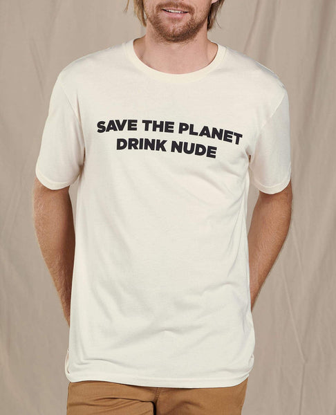 Save The Planet Drink Nude Tee