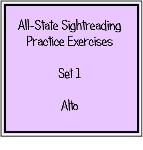 All-State Sightreading Practice Exercises Set 1 Alto