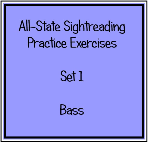 All-State Sightreading Practice Exercises  Set 1 Bass