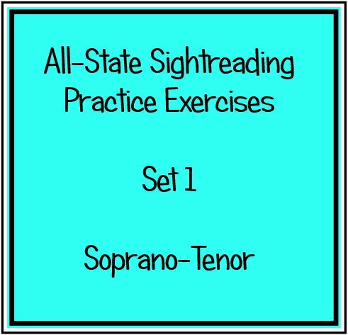 All-State Sightreading Practice Exercises  Set 1 Sop/Ten