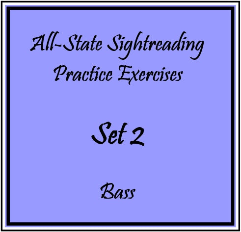 All-State Sightreading Practice Exercises  Set 2 Bass