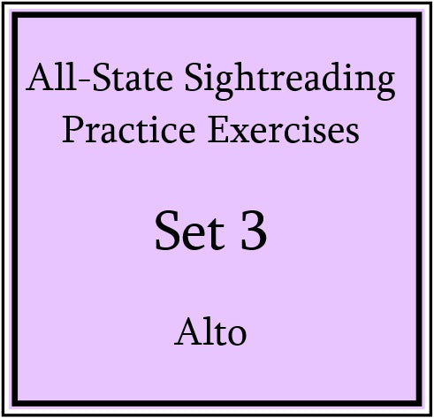 All-State Sightreading Practice Exercises Set 3 Alto