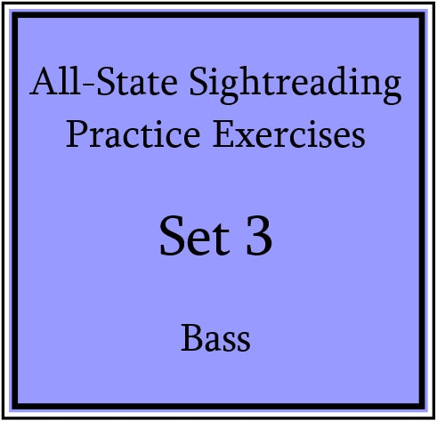 All-State Sightreading Practice Exercises  Set 3 Bass
