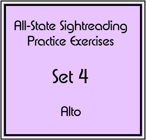 All-State Sightreading Practice Exercises Set 4 Alto