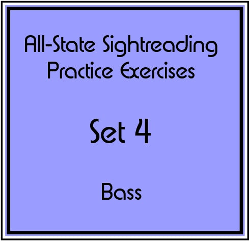 All-State Sightreading Practice Exercises  Set 4 Bass
