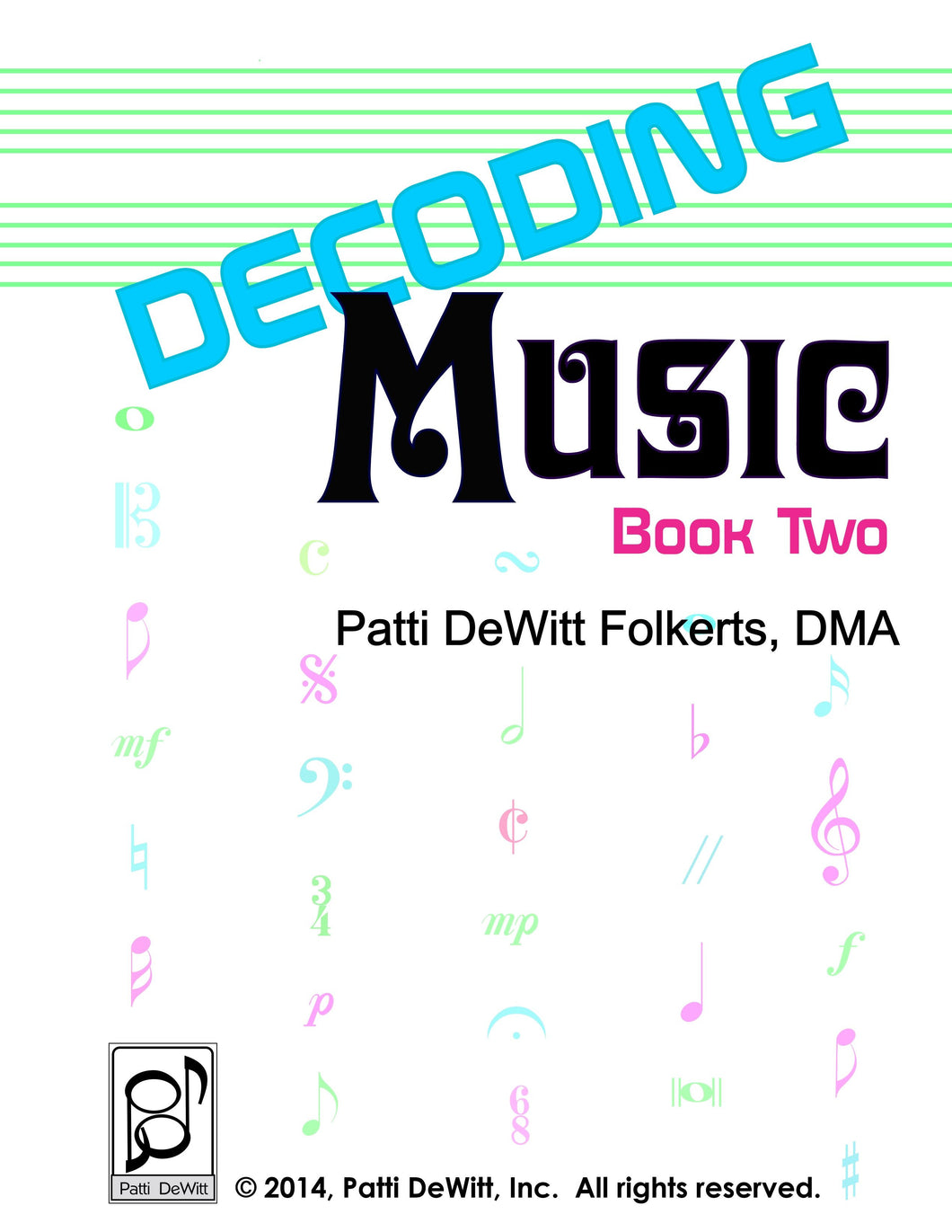Decoding Music, Book II, Applied Music Theory