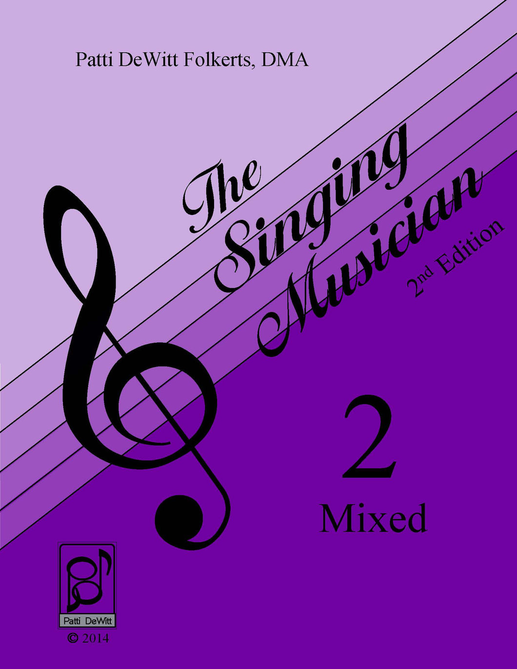 The Singing Musician—Level 2: Growing Artistry Mixed Teachers Edition