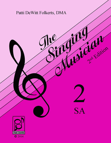 The Singing Musician—Level 2: Growing Artistry SA (Treble) Teachers Edition