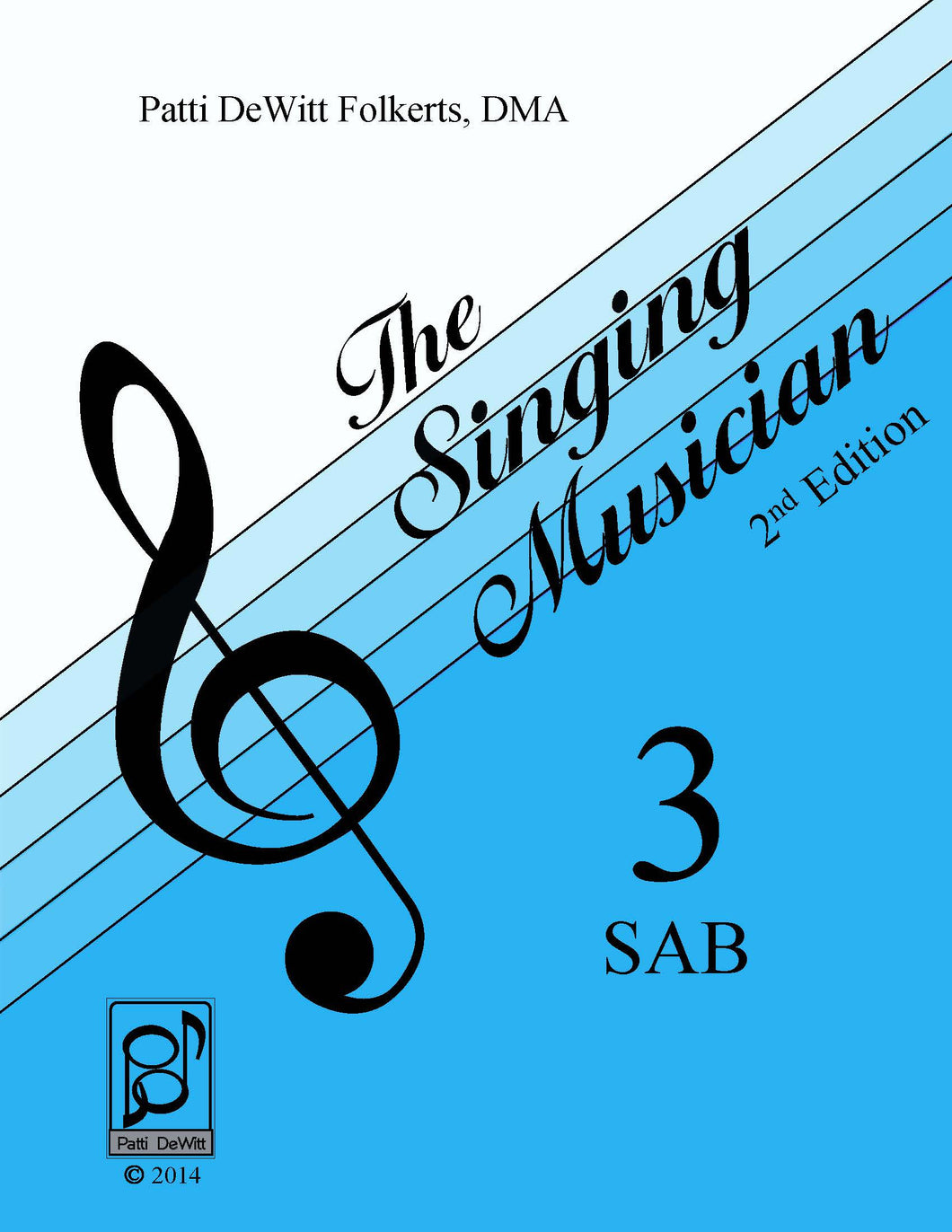 The Singing Musician—Level 3: The Skillful Singer SAB Teachers Edition