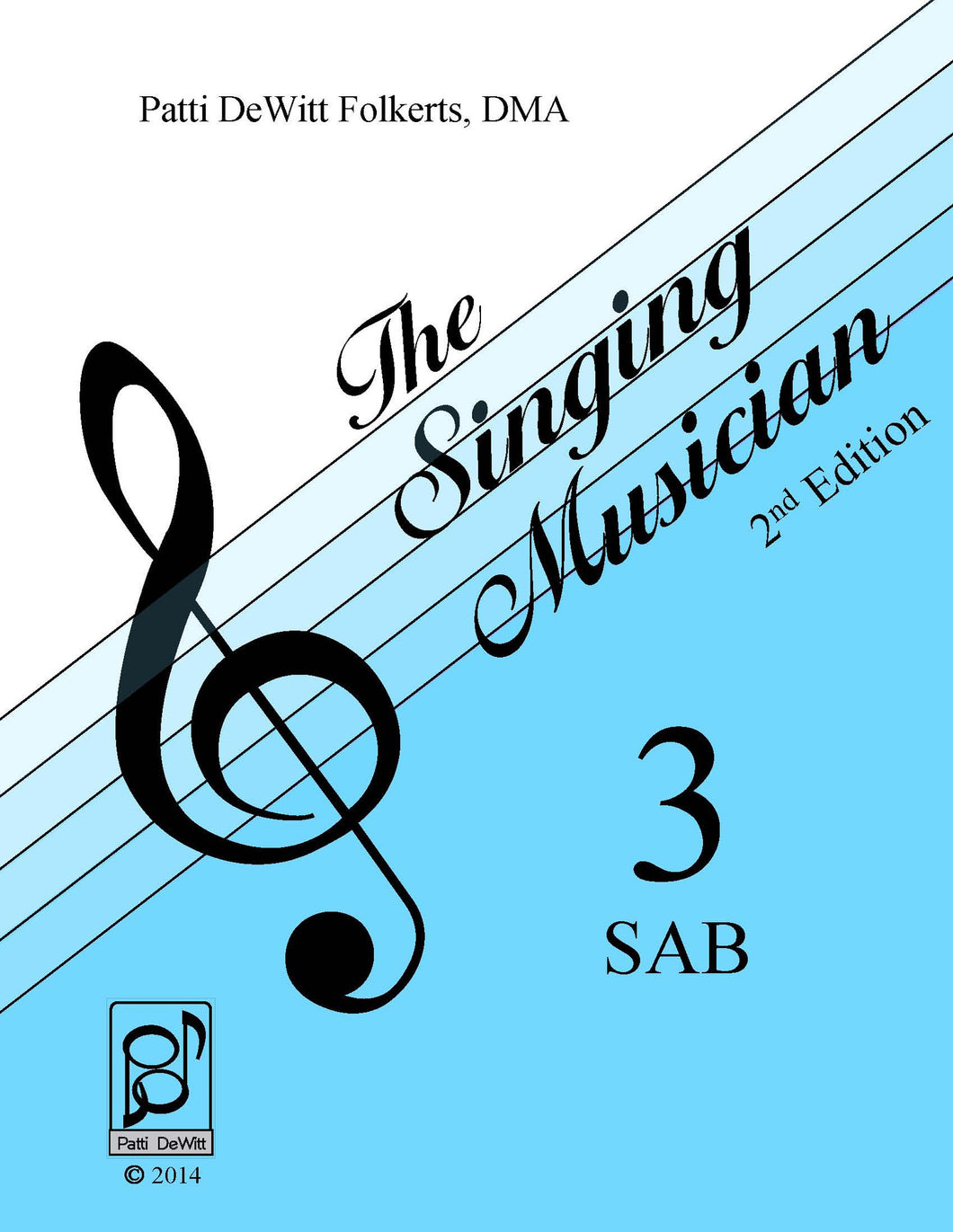 The Singing Musician—Level 3: The Skillful Singer SAB Student Edition