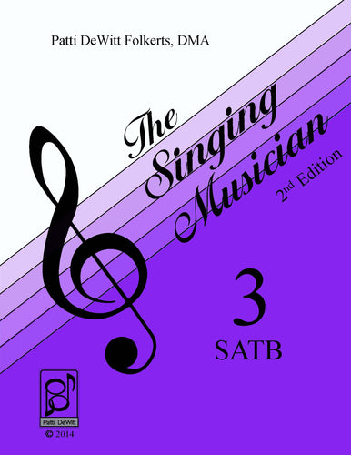 The Singing Musician—Level 3: The Skillful Singer SATB Teachers Edition