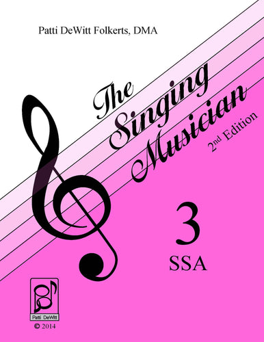 The Singing Musician—Level 3: The Skillful Singer SSA Student Edition
