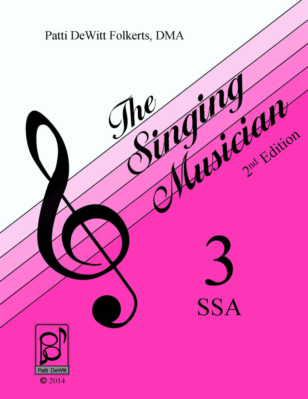 The Singing Musician—Level 3: The Skillful Singer SSA Teachers Edition