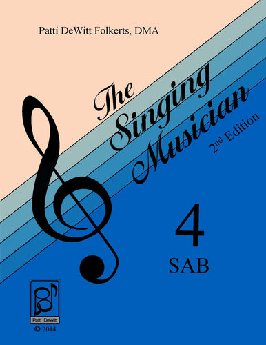 The Singing Musician—Level 4: The Choral Virtuoso SAB Student Edition