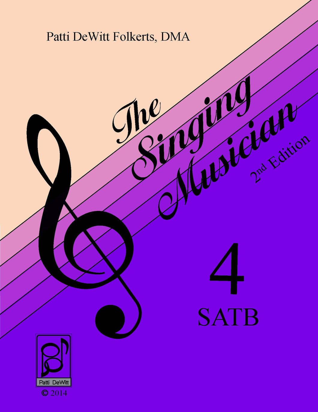 The Singing Musician—Level 4: The Choral Virtuoso SATB Teachers Edition